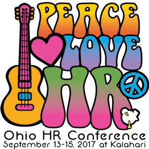 2017 Ohio HR Conference - Peace Love and HR